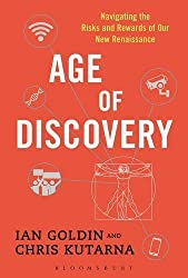 Age of Discovery: Navigating the Risks and Rewards of Our New Renaissance by Ian Goldin (2016-05-19)