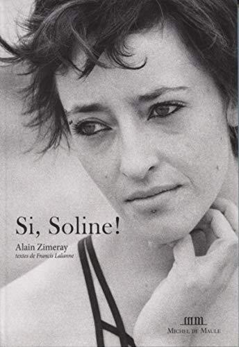 Si Soline ! par Francis Lalanne, Alain Zimeray