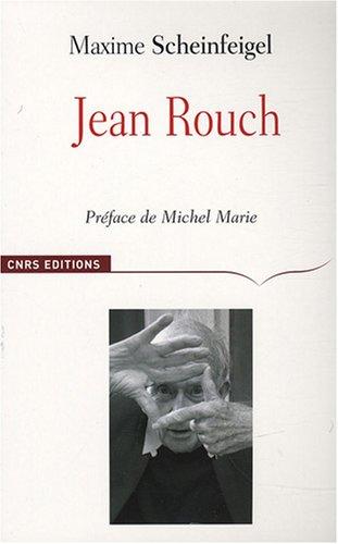 Jean Rouch par Maxime Scheinfeigel