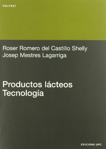 Productos lácteos. Tecnología (Politext) por Roser Romero del Castillo Shelly
