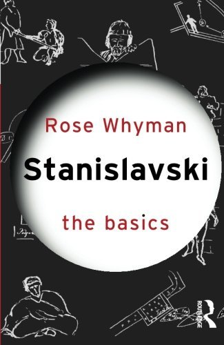 Stanislavski: The Basics by Rose Whyman (2013-02-08)