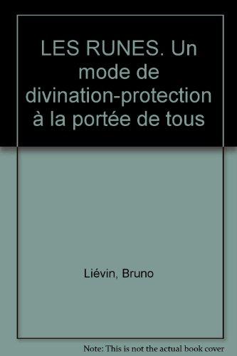 Les runes un mode de divination protection à la portée de tous