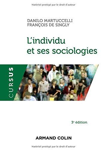 L'individu et ses sociologies - 3e éd.