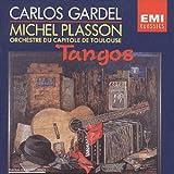 Songtexte von Carlos Gardel; L'Orchestre du Capitole de Toulouse, Michel Plasson - Tangos