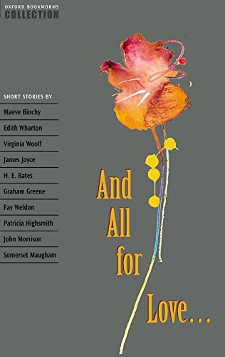 Oxford Bookworms Collection. and All for Love: Short Stories por Diane Mowat