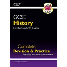 GCSE History Complete Revision & Practice - for the Grade 9-1 Course (with Online Edition) (CGP GCSE History 9-1 Revision)