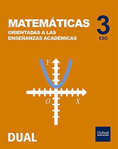 Inicia Dual Matemáticas Orientadas A Enseñanzas Académicas. Libro Del Alumno...