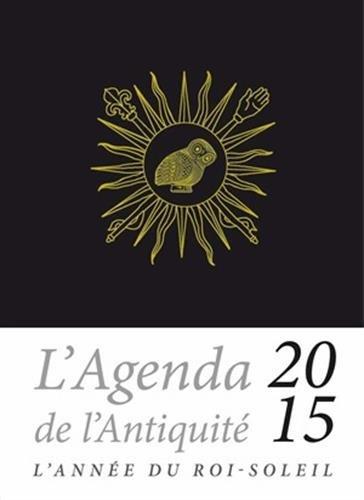 Agenda de L'Antiquite 2015 (Objets Derives) por Les Belles Lettres