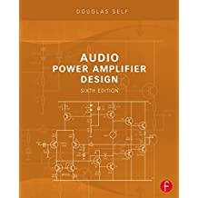 Audio Power Amplifier Design by Douglas Self (2013-07-18)