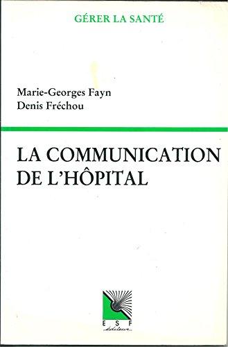 La Communication de l'hôpital