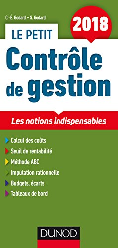 Le petit Contrle de gestion 2018 - 9e d. - Les notions indispensables