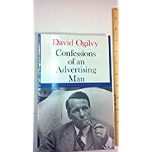 Confessions of an Advertising Man by David Ogilvy (1989-01-09)