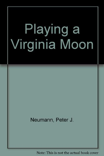 Playing a Virginia Moon