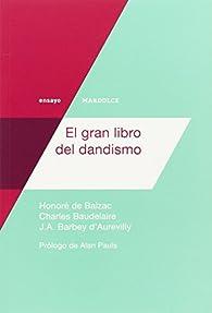 El gran libro del dandismo par Charles Baudelaire