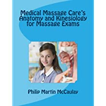 Medical Massage Care's Anatomy and Kinesiology for Massage Exams