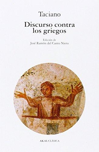 Discurso contra los griegos (Clásica)