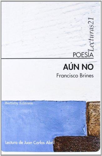 Aun No (Poesia (bartleby))
