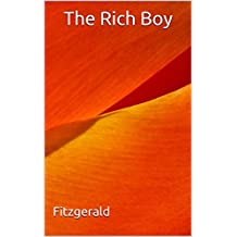 The Rich Boy: (Annotated) (English Edition)