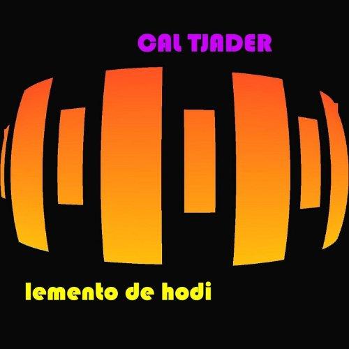 Bei Mir Bist Du Schoen - Cal Tjader