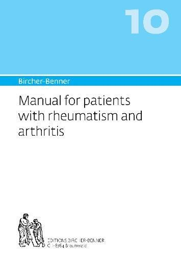 Bircher-Benner 10 Manual for patients with rheumatism and arthritis