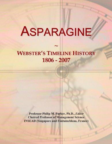 Asparagine: Webster's Timeline History, 1806 - 2007