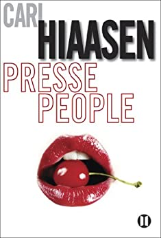 Presse-people par [Hiaasen, Carl]