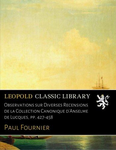 Observations sur Diverses Recensions de la Collection Canonique d'Anselme de Lucques, pp. 427-458