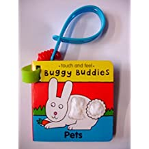 Touch & Feel Buggy Buds:Pets (Buggy Buddies: Touch & Feel)