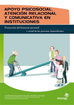 Apoyo psicosocial, atención relacional y comunicativa en instituciones (Servicios a la comunidad y personales) por Judith Andrés Sendra