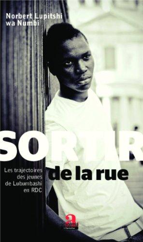 Sortir de la rue : Les trajectoires des jeunes de Lubumbashi en RDC