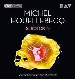 Serotonin: Ungek?rzte Lesung mit Christian Berkel (1 mp3-CD)