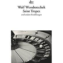 Saint Tropez: und andere Erzählungen