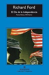 El Día De La Independencia par Richard Ford