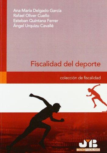 Fiscalidad del deporte. (Colección de Fiscalidad)