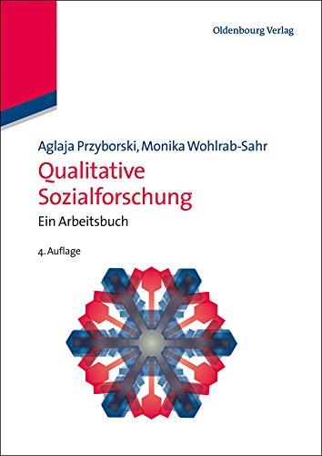 Qualitative Sozialforschung (Lehr- und Handbücher der Soziologie)