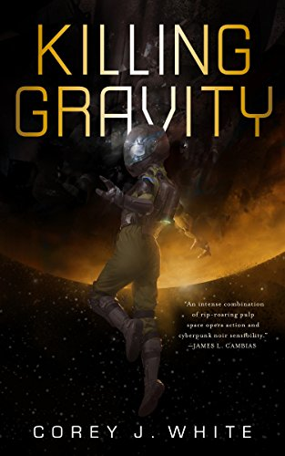 Killing Gravity (Voidwitch Saga)