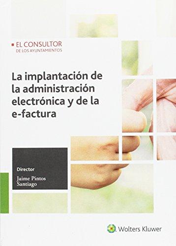 Implantación de la administración electrónica y de la e-factura,La