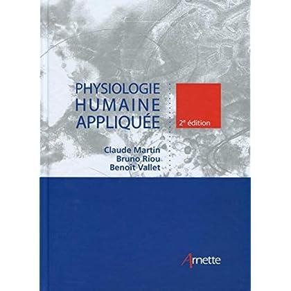 Physiologie humaine appliquée: Prix de lancement 129.00 ¤ jusqu'au 30/09/2017, ensuite : 149 ¤