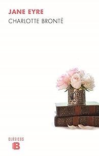 Jane Eyre par Charlotte Brontë