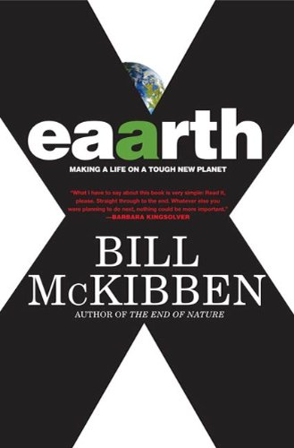 Eaarth: Making a Life on a Tough New Planet par Bill McKibben