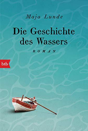 Buchseite und Rezensionen zu 'Die Geschichte des Wassers: Roman' von Maja Lunde
