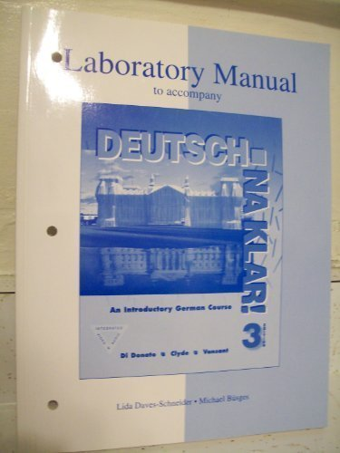 Laboratory Manual to Accompany Deutsch : Na Klar!: An Introductory German Course