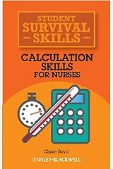 Calculation Skills for Nurses (Student Survival Skills) Paperback
