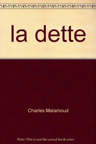 La dette par Collectif, Charles Malamoud