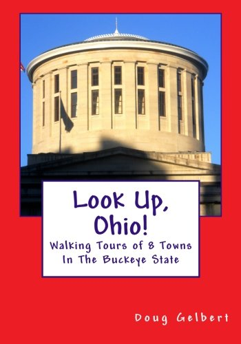 ing Tours of 8 Towns In The Buckeye State ()
