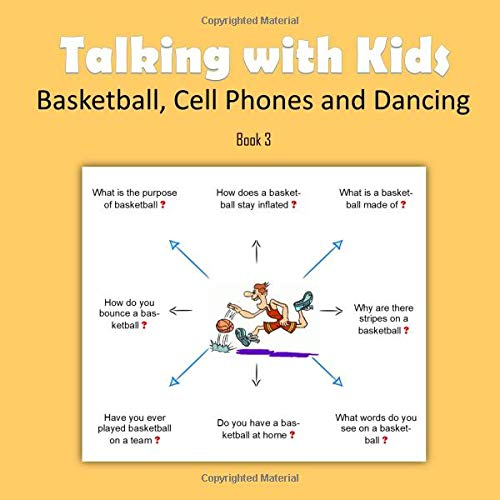 Talking With Kids:  Basketball, Cell Phones and Dancing (Oral Language Development) por C. Mahoney
