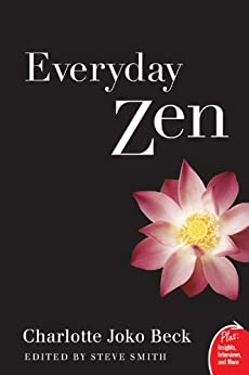 Everyday Zen: Love and Work (Plus) by [Beck, Charlotte J.]