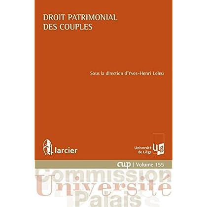 Droit patrimonial des couples (Commission Université-Palais (CUP) t. 155)