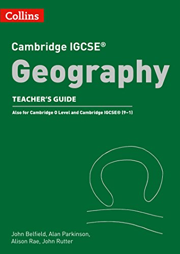 Cambridge IGCSETM Geography Teacher Guide (Collins Cambridge IGCSETM) (Collins Cambridge IGCSE (TM))