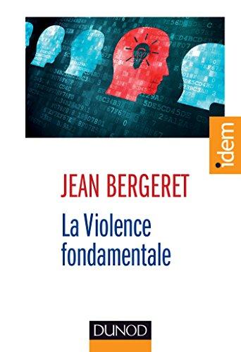 La violence fondamentale - L'inépuisable Œdipe